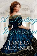 A Lasting Impression (#01 in Belmont Mansion Series)