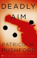 Deadly Aim (#01 in Angel Delaney Mystery Series) eBook