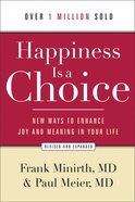 Happiness is a Choice (And Expanded Edition) eBook