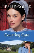 Courtships Of Lancaster County #1: Courting Cate