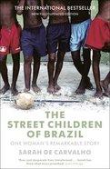 The Street Children of Brazil eBook