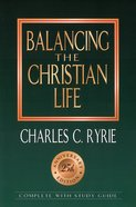 Balancing the Christian Life (25Th Anniv. Ed) (Study Guide) eBook