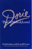 Dorie: The Girl Nobody Loved eBook
