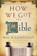 How We Got the Bible (3rd Edition) eBook