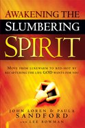 Awakening the Slumbering Spirit eBook