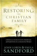 Restoring the Christian Family eBook