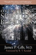Overcoming Spiritual Blindness eBook