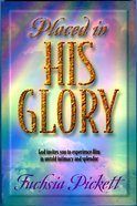 Placed in His Glory eBook