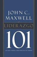 Liderazgo 101 (Leadership 101) Paperback