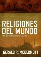 Religiones Del Mundo (Spanish) (Spa) (Religions Of The World) eBook