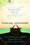 Flunking Sainthood eBook