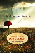 I Told My Soul eBook