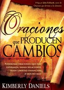 Oraciones Que Producen Cambios (Spanish) (Spa) (Prayers That Bring Change) eBook