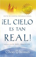 El Cielo Es Tan Real (Spa) (Heaven Is So Real) eBook