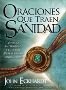 Oraciones Que Sanan (Spanish) (Spa) (Prayers That Bring Healing) eBook