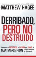 Derribado Pero No Destruido (Spa) (Shaken Not Shattered) eBook