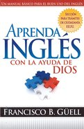 Aprenda Ingles Con La Ayuda De Dios (Spanish) (Spa) (Learn English With God's Help) eBook