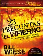 23 Preguntas Sobre El Infiemo (Spa) (23 Questions About Hell) eBook