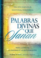 Palabras Divinas Que Sanan (Spanish) (Spa) (Divine Words That Heal) eBook