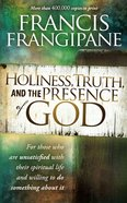 Holiness, Truth and the Presence of God eBook