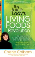 The Juice Lady's Living Foods Revolution eBook