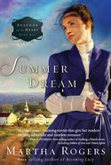 Seasons of the Heart #01: Summer Dream (#01 in Seaons Of The Heart (Martha Rogers) Series) eBook