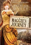 Mckenna's Daughter #01: Maggie's Journey (#01 in Mckenna's Daughters Series) eBook