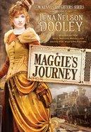 Mckenna's Daughter #01: Maggie's Journey (#01 in Mckenna's Daughters Series)