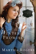 Seasons of the Heart #03: Winter Promise (Seaons Of The Heart (Martha Rogers) Series) eBook