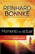 Momento De Actuar (Spanish) (Spa) (Taking Action) eBook