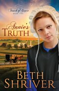 Annie's Truth (#01 in Touch Of Grace Series) eBook