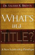 What's in a Title? eBook