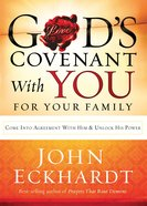 God's Covenant With You For Your Family eBook