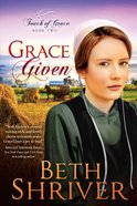 Grace Given (#02 in Touch Of Grace Series) eBook
