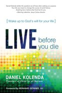 Live Before You Die eBook