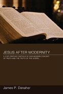Jesus After Modernity eBook