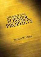The Book of the Former Prophets eBook