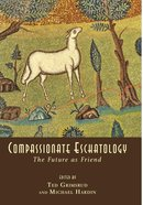 Compassionate Eschatology eBook
