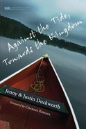 Against the Tide, Towards the Kingdom eBook