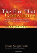 The Fire That Consumes (3rd Edition) eBook