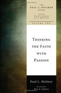 Thinking the Faith Wth Passion eBook
