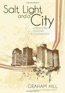 Salt, Light, and a City eBook