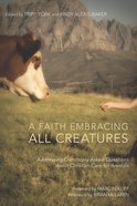 A Faith Embracing All Creatures eBook