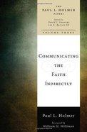 Communicating the Faith Indirectly eBook
