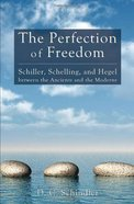 The Perfection of Freedom eBook