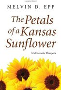 Petals of a Kansas Sunflower eBook