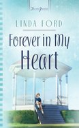 Forever in My Heart (Heartsong Series) eBook