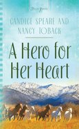 Heartsong: A Hero For Her Heart eBook