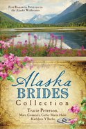 Alaska Brides Collection, The