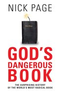 God's Dangerous Book: The Surprising History of the World's Most Radical Book eBook